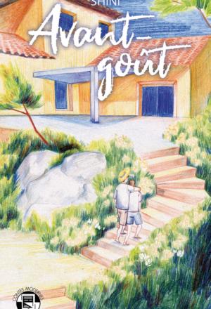 """Couverture de """"Avant-goût"""", par Shini, dessin de Peonees, YBY Éditions."""