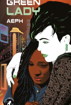 """Couverture de """"Green Lady"""", par Amaury Fourtet (Aeph), dessin de Diego Tripodi, YBY Éditions."""