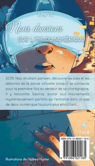 """4e de couverture de """"Nous dansions sur l'air du numérique"""", par Emrys, dessin de Hunted-Hunter, YBY Éditions."""